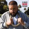 New Music: DJ Khaled ft. Drake – For Free
