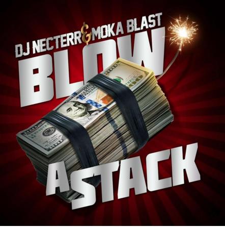 New Music: Moka Blast ft. DJ Necterr – Blow A Stack
