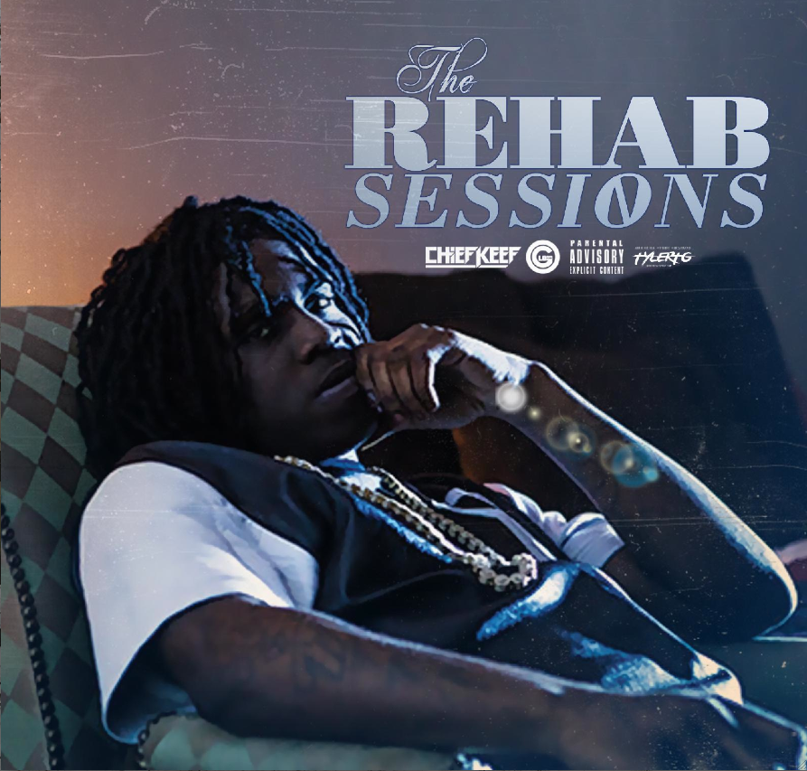 New Music: Chief Keef – The Rehab Sessions (Mixtape)