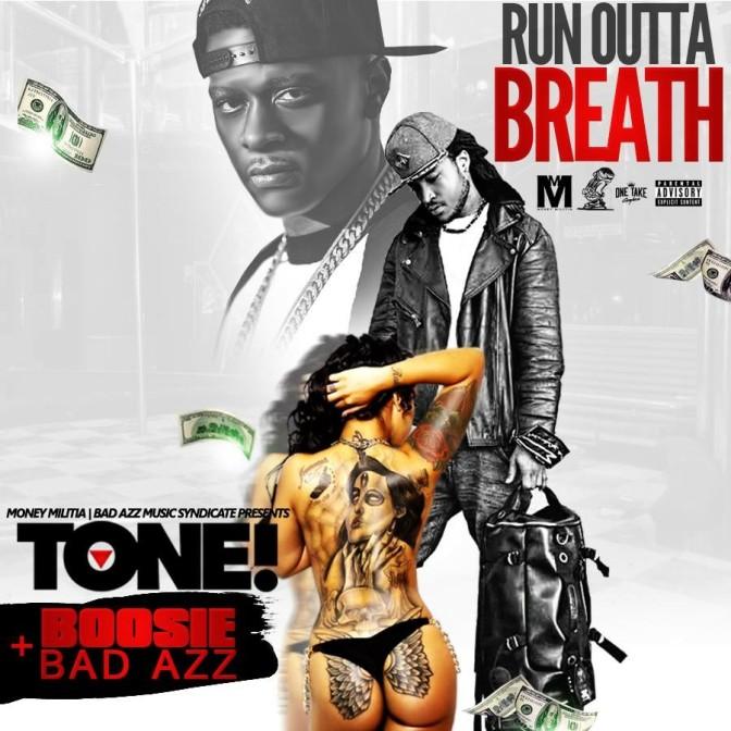 New Music: Tone! feat. Lil Boosie – Run Outta Breath