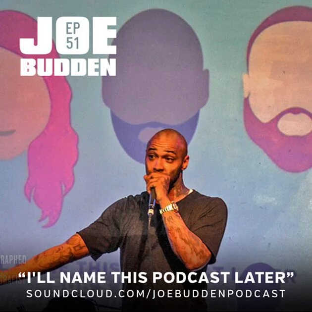 Joe Budden – I'll Name This Podcast Later (Episode 51)