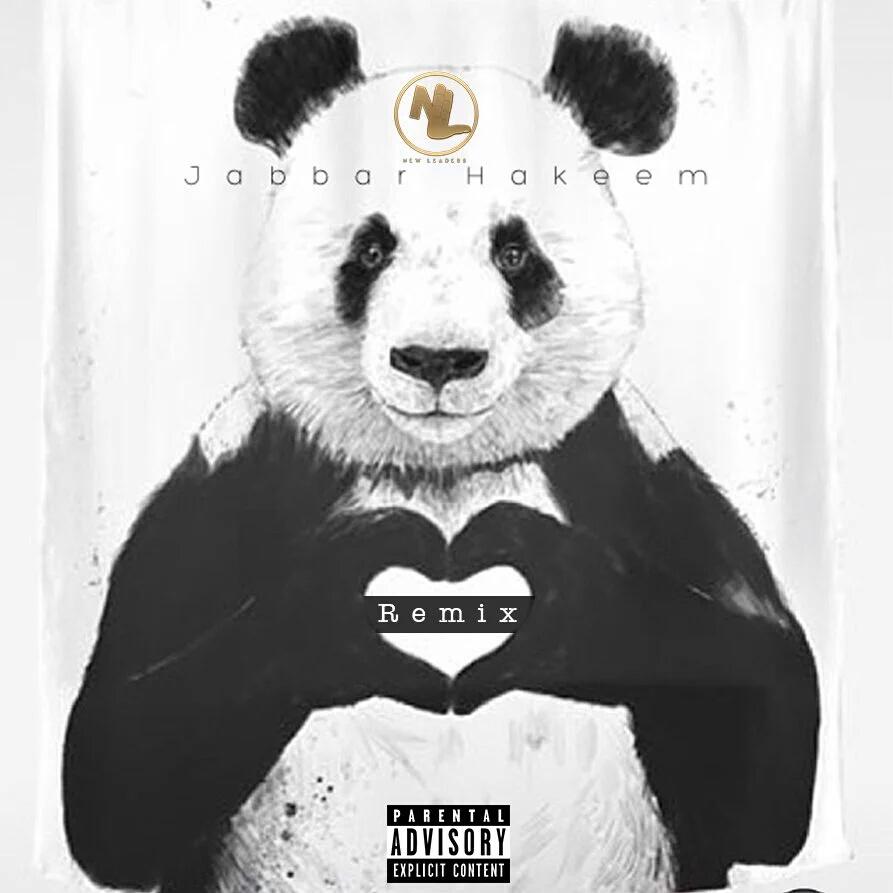New Music: Jabbar Hakeem – Panda (Remix)