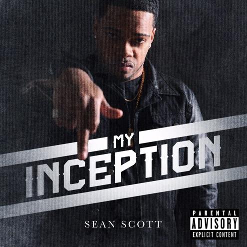 EP: Sean Scott – My Inception
