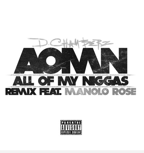 New Music: D.Chamberz ft. Manolo Rose – A.O.M.N.
