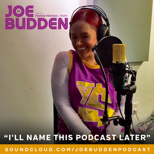 Joe Budden – I'll Name This Podcast Later (Episode 52)
