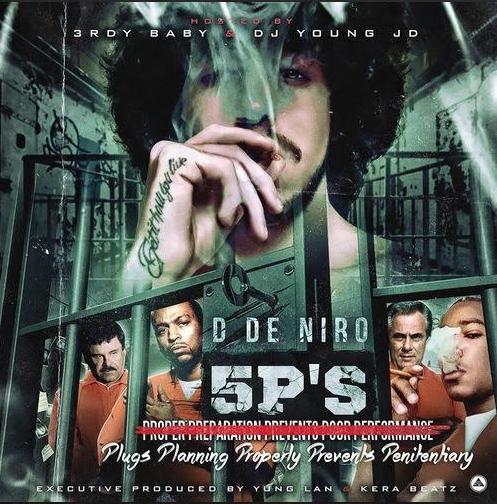 Mixtape: D De Niro – 5 Ps
