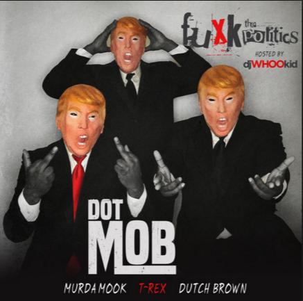 Mixtape: Dot Mob – F*ck The Politics