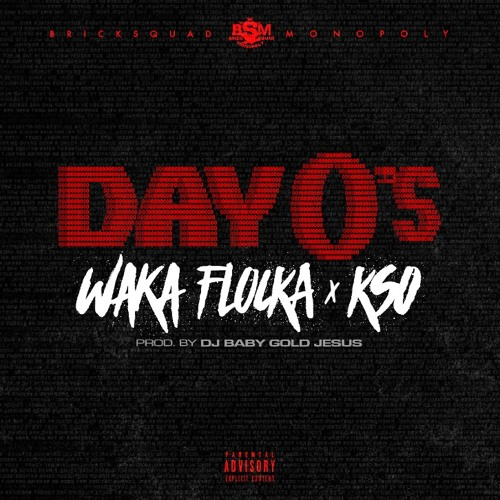 New Music: Waka Flocka Flame & K-So – Day Zero's