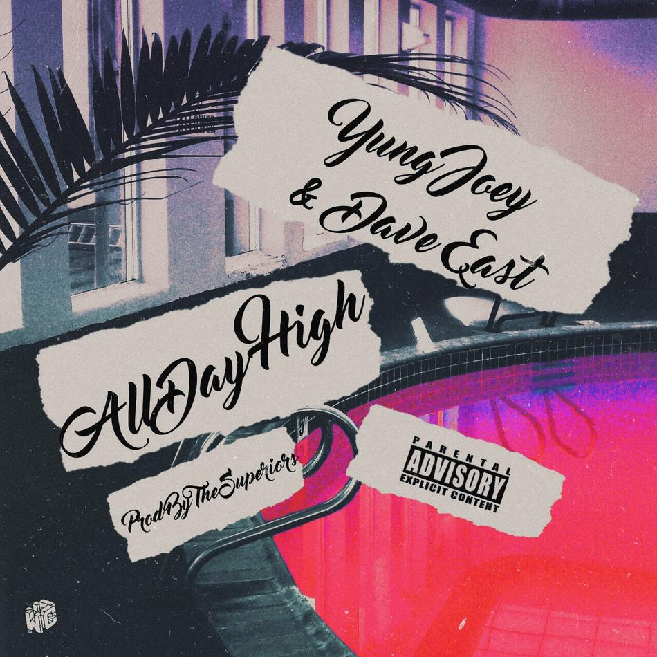 New Music: Yung Joey ft. Dave East – 'All Day High'