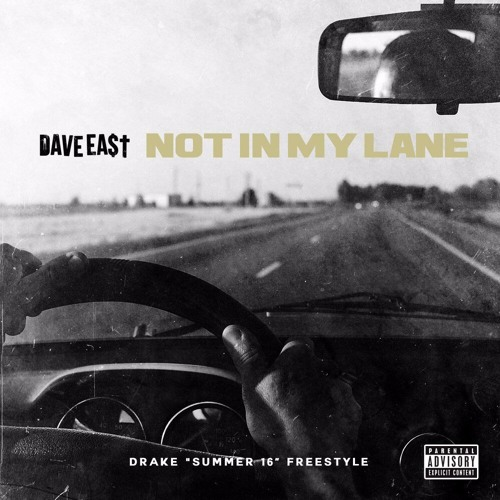 New Music: Dave East – Not In My Lane (Summer Sixteen Freestyle)