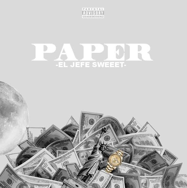 New Music: El Jefe Sweeet – Paper