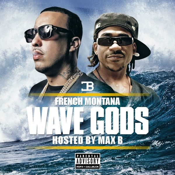 Mixtape: French Montana – Wave Gods