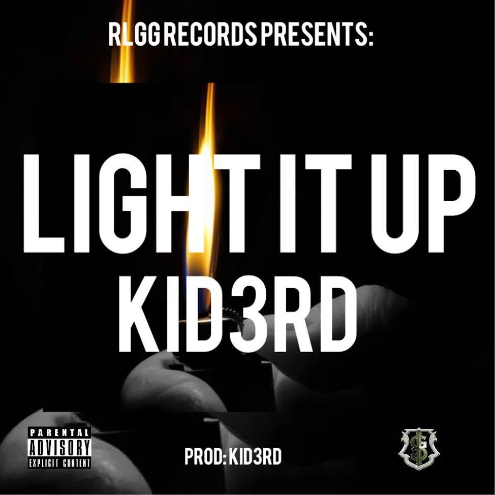 New Music: KiD3RD – Light It Up