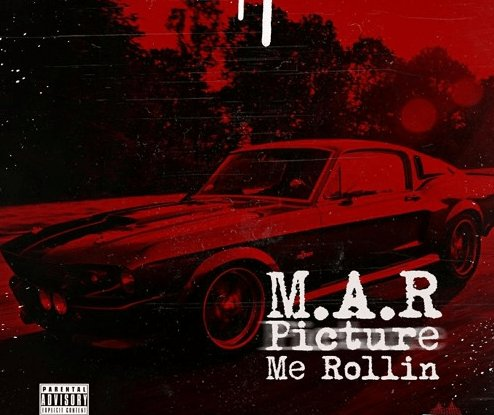 New Music: M.A.R. – Picture Me Rollin