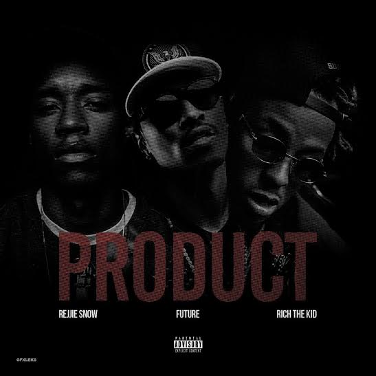 New Music: Rejjie Snow feat. Future & Rich The Kid – Product