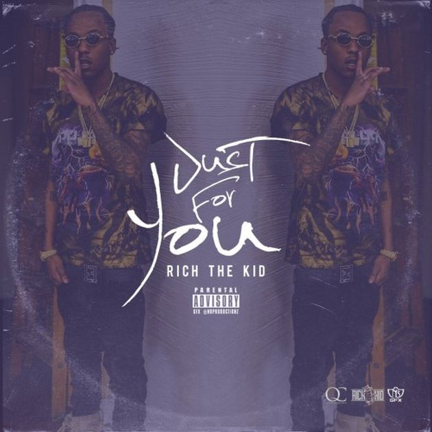 New Music: Rich The Kid – Just For You