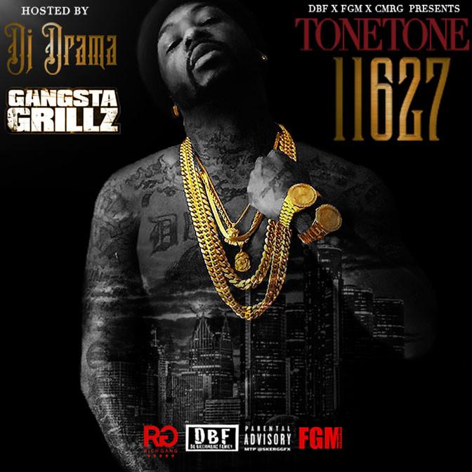 Mixtape: Tone Tone – 11627 Gangsta Grillz