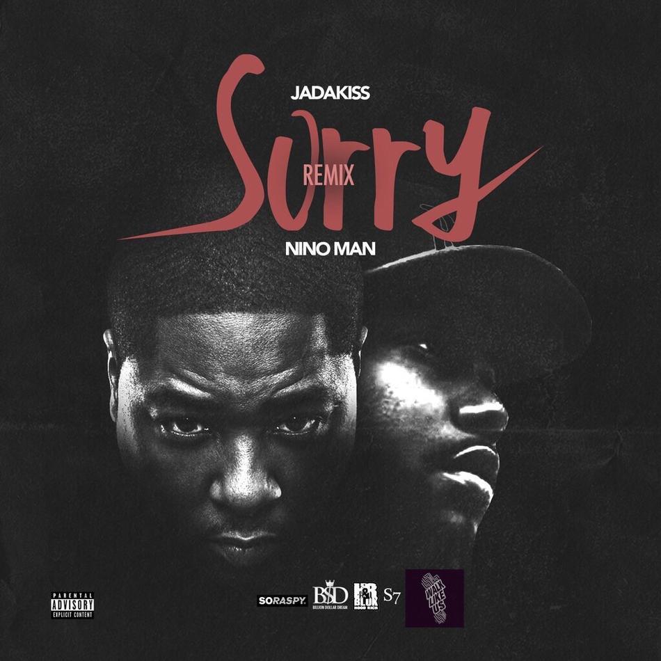 New Music: Jadakiss ft. Nino Man – Sorry (Remix)