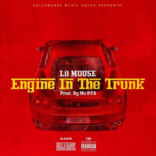 New Music: Lil Mouse – Engine In The Trunk