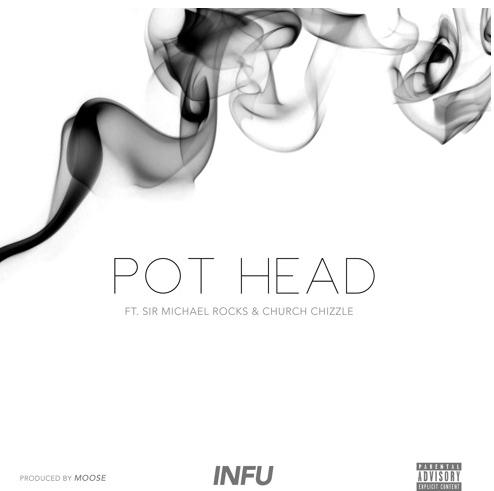 New Music: Infu ft. Sir Michael Rocks – Pot Head