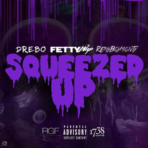 New Music: Fetty Wap feat. Drebo & Remy Boy Monty – Squeezed Up