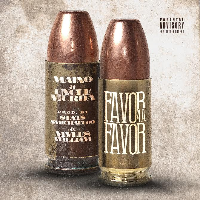 New Music: Maino & Uncle Murda – Favor For A Favor