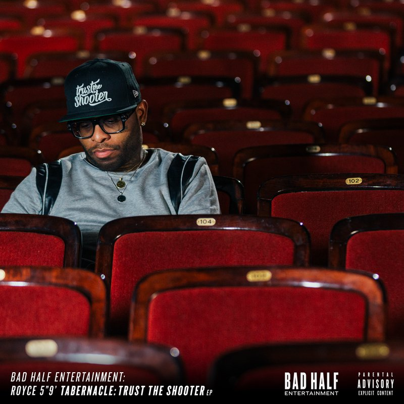 Mixtape: Royce Da 5'9 – Tabernacle: Trust The Shooter