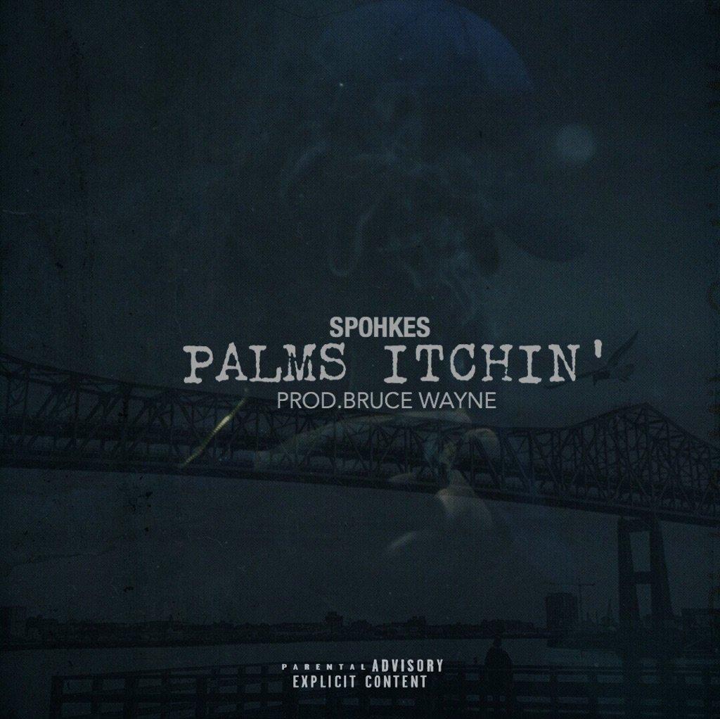 New Music: Spohkes – Palms Itchin'