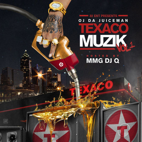 New Music: OJ Da Juiceman – Texaco Musik (Mixtape)