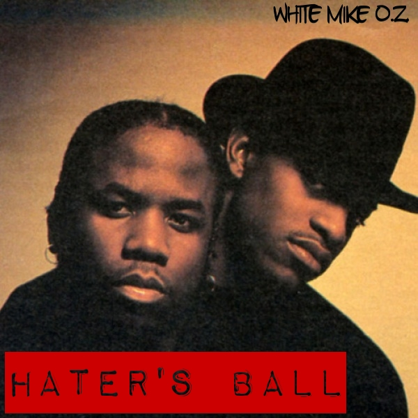 New Music: White Mike O.Z. – Hater's Ball