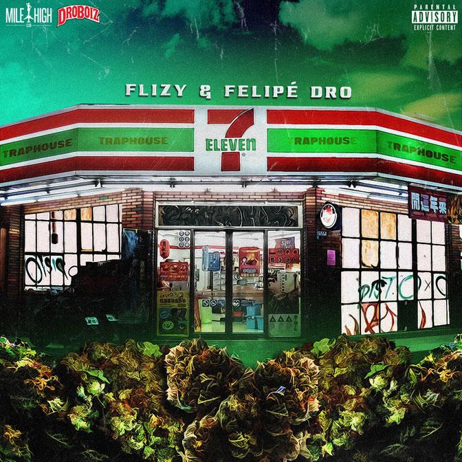New Music: Flizy & Felipe Dro – 7-Eleven