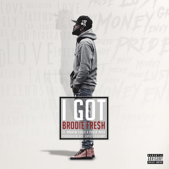 New Music: Brodie Fresh ft. Andrew Furze & Phillip Ross – I Got