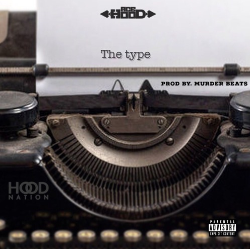 New Music: Ace Hood – The Type