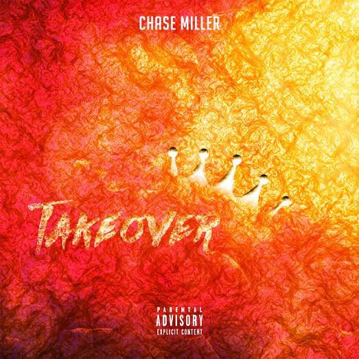 New Music: Chase Miller – Takeover