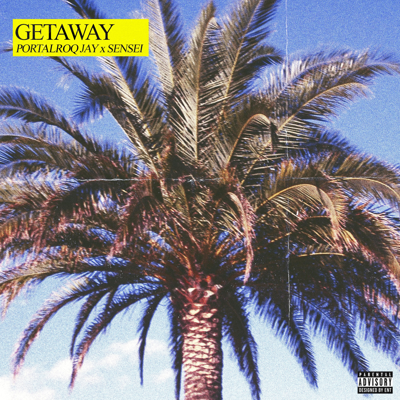 New Music: PortalroQ Jay – Getaway (Ft. Sen$ei) [Prod. By Roca Beats]