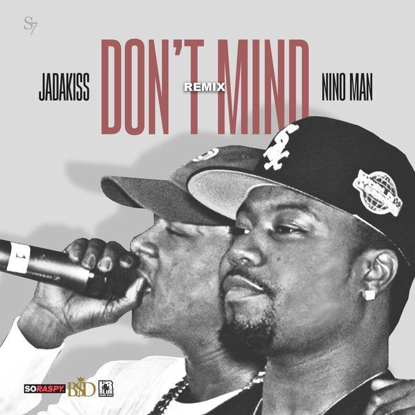 New Music: Jadakiss & Nino Man – Don't Mind (Remix)