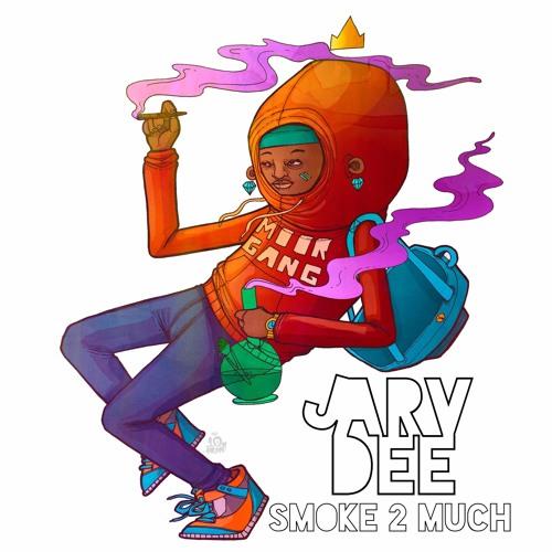 New Music: Jarv Dee – Smoke 2 Much