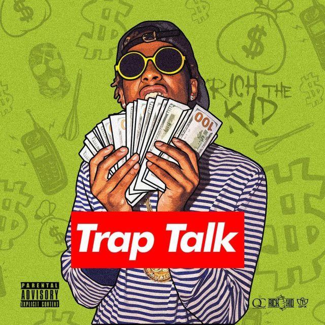 New Mixtape: Rich The Kid – Trap Talk