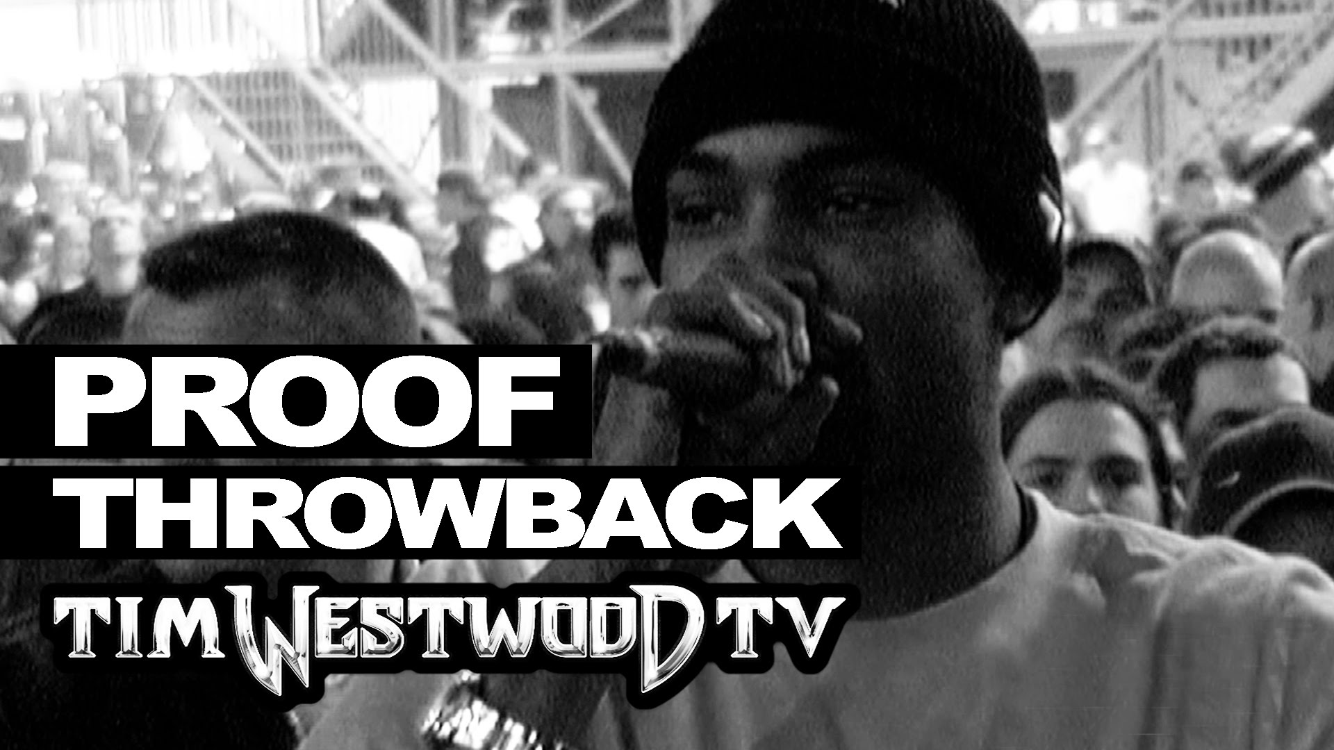 Video: Proof – Tim Westwood Freestyle (2001)