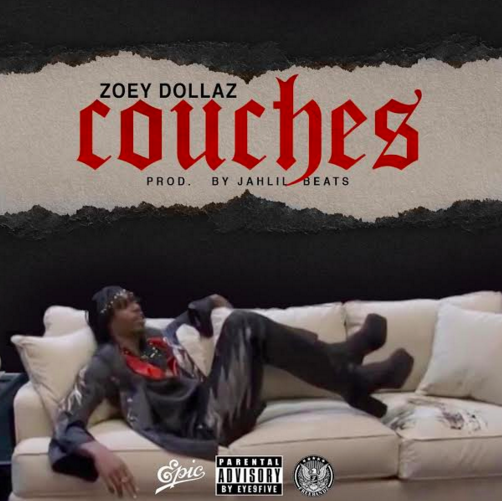 New Music: Zoey Dollaz – Couches (Prod. Jahlil Beats)
