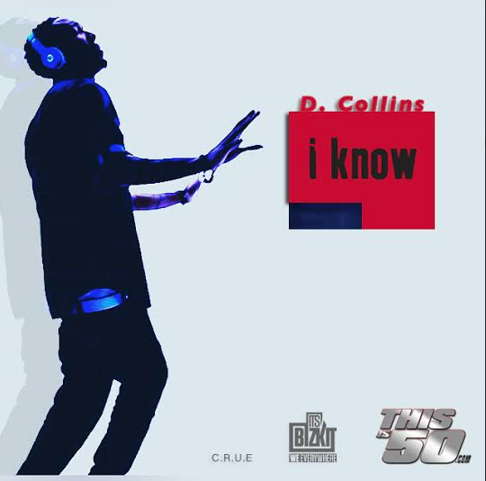 Video: D.Collins – I Know