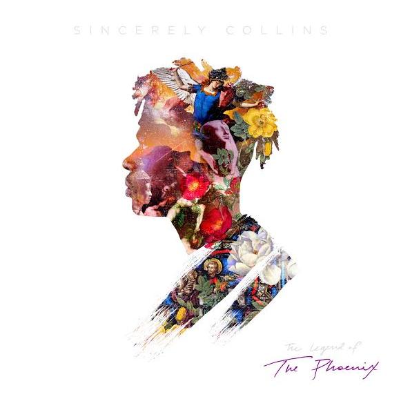 Album: Sincerely Collins – The Legend Of Phoenix