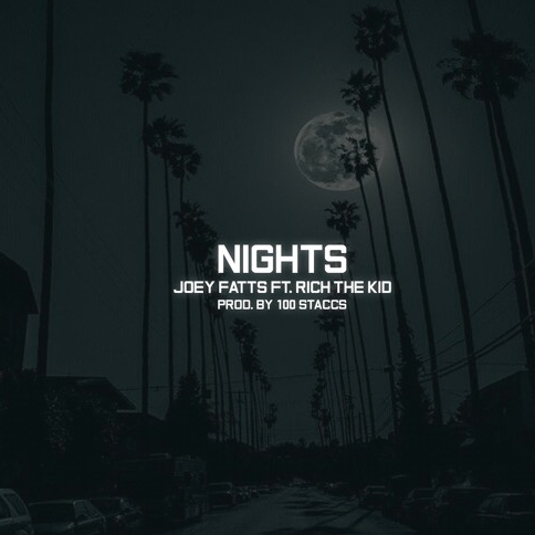 New Music: Joey Fatts ft. Rich The Kid – 'Nights'
