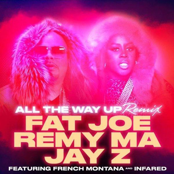 New Music: Fat Joe & Remy Ma ft. Jay Z – 'All The Way Up' (Remix)