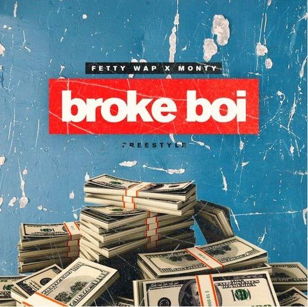 New Music: Fetty Wap & Monty – Broke Boi Freestyle