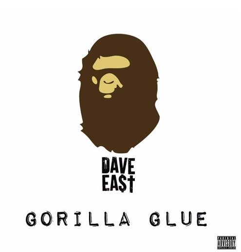 New Music: Dave East – Gorilla Glue (EastMix)