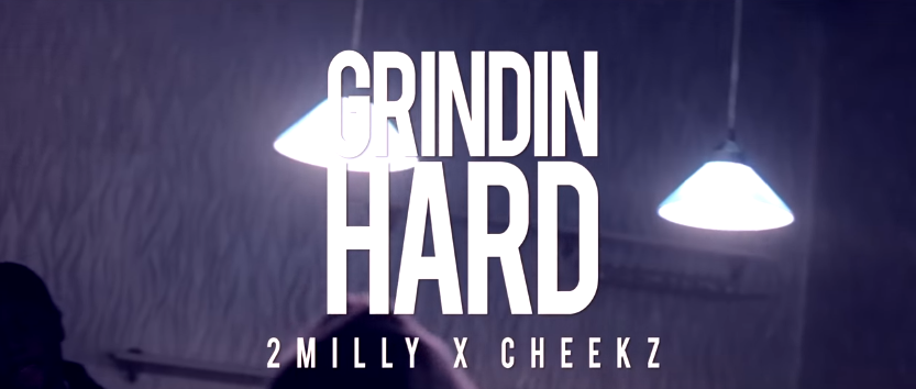 Video: 2 Milly – Grindin Hard