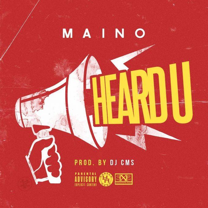 New Music: Maino – 'Heard U'