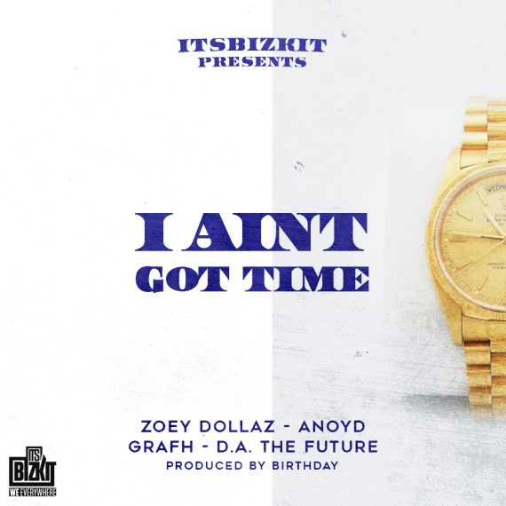 i aint got time its bizkit