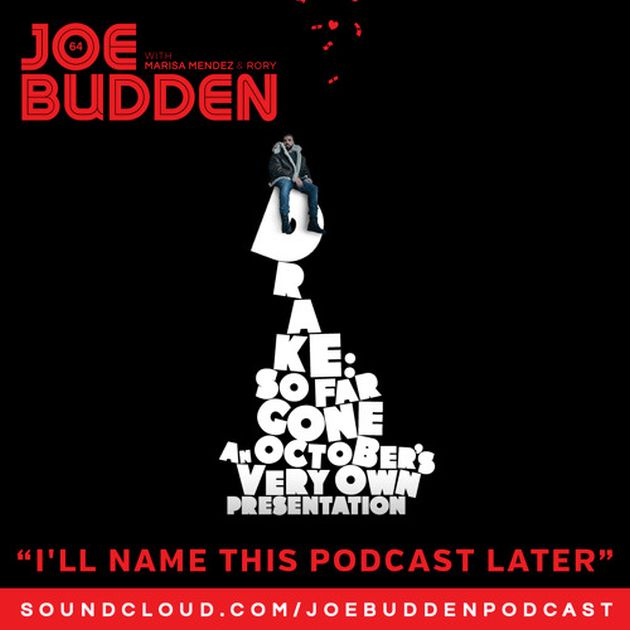 Joe Budden – I'll Name This Podcast Later (Episode 64)
